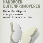 Kaft Handboek Buitenpromovendi - geschreven door Floor Basten en Kerstin van Tiggelen